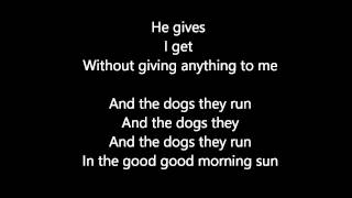 Damien Rice - Dogs Lyrics