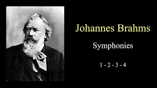 Brahms - Symphony No.1, 2, 3, 4 FULL - Classical Music hd