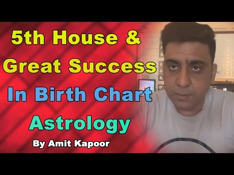 5th House & Great Success In Birth Chart | Astrology