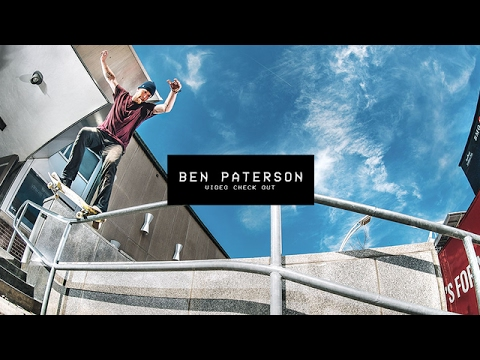 Video Check Out: Ben Paterson | TransWorld SKATEboarding