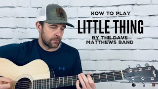 Little Thing/An Another Thing-Guitar Tutorial-Dave Matthews Band