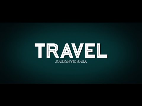 Travel by Jordan Victoria and SansMinds