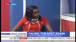 Facing The East Again: Increasing Kenya's debt now lies at 5.4T , Kenya seeking KSH 368B to fund SGR