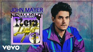 John Mayer   New Light (Official Audio)