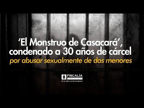 Abuso sexual infantil: La historia de 'El Monstruo de Casacará', condenado a 30 años de cárcel