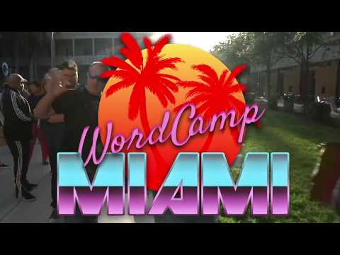 WordCamp Miami 2018 – Celebrating 10 Years!