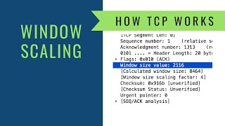 How TCP Works - Window Scaling