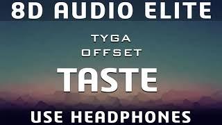 Tyga Feat. Offset   Taste (8D Audio Elite)