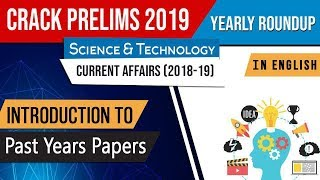 UPSC CSE Prelims 2019 Science & Technology Current Affairs 2018-19 yearly roundup, in English