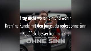 Sero El Mero   OHNE SINN (Official HQ Lyrics) (Text)