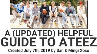 An (Updated) Helpful Guide To Ateez [에이티즈]