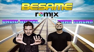 David Bisbal, Juan Magán   Bésame Remix