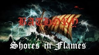 Bathory - Shores in Flames