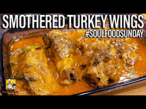 Smothered Turkey Wings #SoulFoodSunday