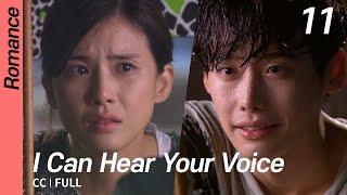 [CC/FULL] I Can Hear Your Voice EP11   너의 목소리가 들려