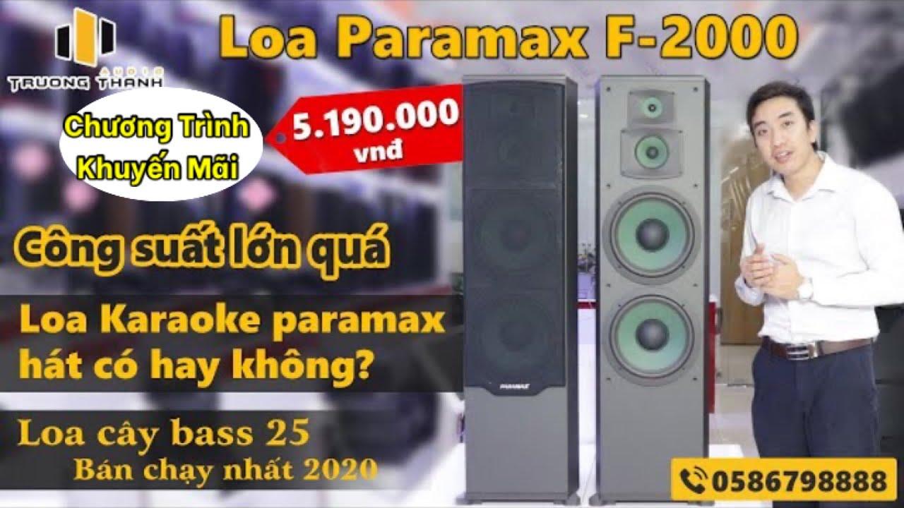 Video giới thiệu và Test thử loa paramax F2000