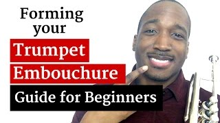 How to Form a Trumpet Embouchure