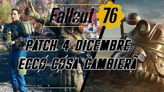 FALLOUT 76 - PATCH 4 DICEMBRE, ECCO COSA CAMBIERÀ!