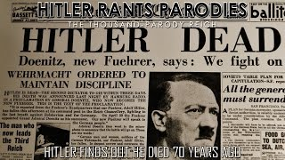 Hitler Finds Out He Died 70 Years Ago