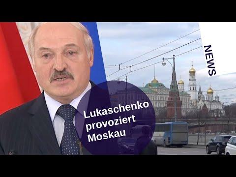 Lukaschenko provoziert Moskau [Video]