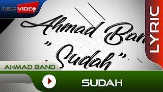 Download lagu Ahmad Band Sudah Mp3