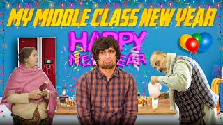 MY MIDDLE CLASS NEW YEAR || HUNNY SHARMA ||