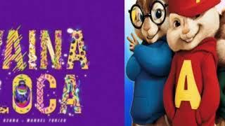 Alvin & Las Ardillas - Vaina Loca  Ozuna Ft Manuel Turizo