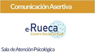 Comunicación Asertiva: Qué es y cómo usarla para gestionar conflictos