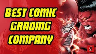 Best Comic Book Grading Company?