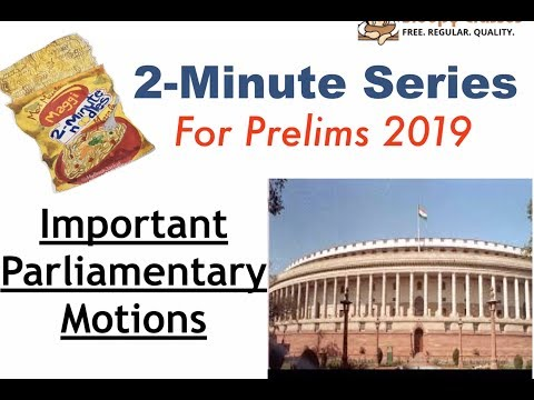 2 Minute Series: Prelims 2019- Polity-Privilege Motion