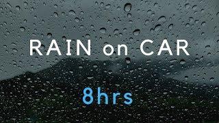 Rain on Car 8 Hours, Rain on Windshield, Rain on Glass for Sleeping, Relaxing, ASMR, Study Aid, PTSD