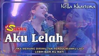 Download lagu Nella Kharisma Aku Lelah Om Sakha Mp3