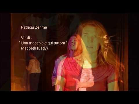 Verdi: Una macchia è qui tuttora MACBETH -Patricia Zehme - Bel Canto Arias