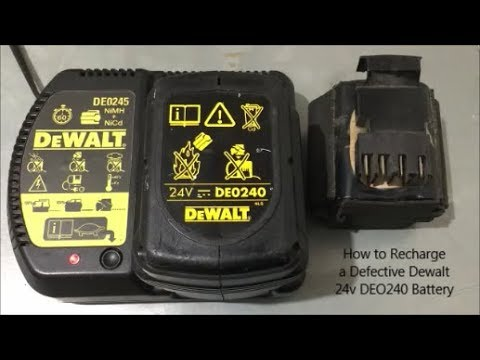 How to Recharge a Defective DeWalt 24v DEO240 Battery