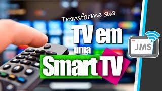 Como Transformar uma tv em Smart tv - PASSO A PASSO
