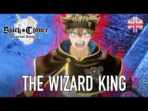 Black Clover Quartet Knights - PS4/PC - The Wizard King (English Story Trailer) thumbnail