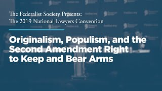 Click to play: Originalism, Populism, and the Second Amendment Right to Keep and Bear Arms