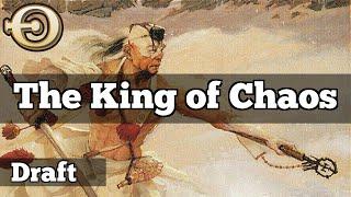 The King Of Chaos | Chaos Draft [MTGO]