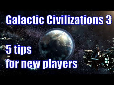Galactic Civilizations III - 5 tips for new players
