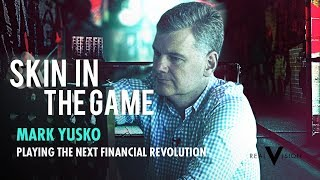 Investing In China: Opportunities Ahead (w/ Mark Yusko) | Skin in the Game | Real Vision™