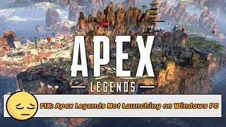 (SOLVED) Apex Leg­ends Won't Launch/ Crash on startup [5 FIXES]