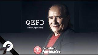 """Juan Carlos """"Banana"""" Mascheroni QEPD - Los del Fuego   Mejores Canciones"""