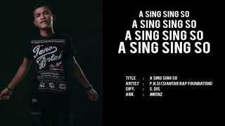 P.N.Si   Siantar Rap Foundation   A Sing Sing So
