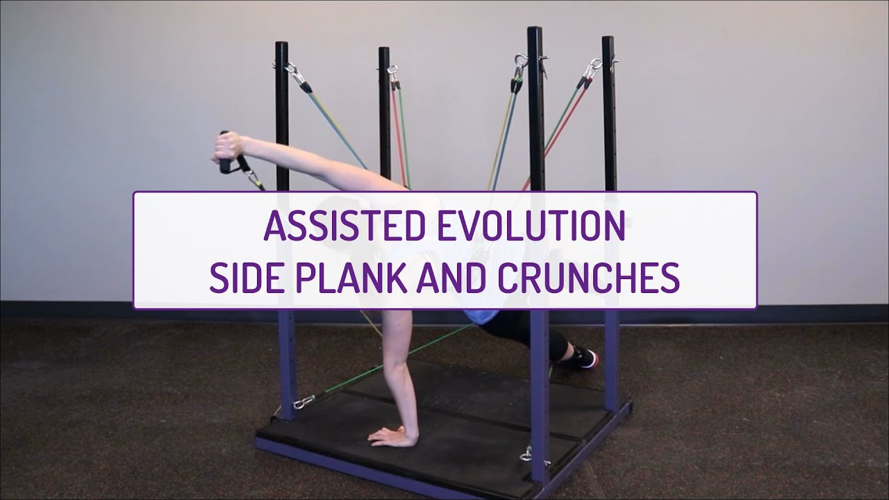 Assisted Evolution Side Plank and Crunches