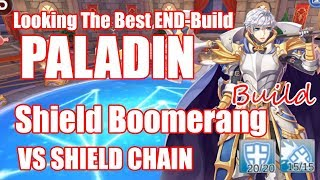 Ragnarok Mobile : Looking for the Best End Build for PALADIN Shield Boomerang VS Shield Chain