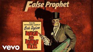 Musik-Video-Miniaturansicht zu False Prophet Songtext von Bob Dylan