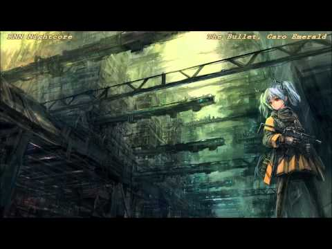 Nightcore - The Bullet (original by Caro Emerald)