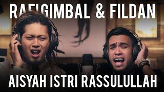 Download lagu Aisyah Istri Rassulullah Rafi Gimbal Fildan Mp3