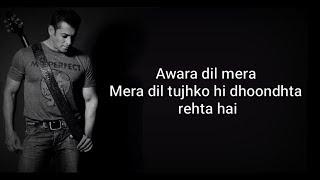 AWARA LYRICS | DABANGG 3 | Salman Khan, Sonakshi S
