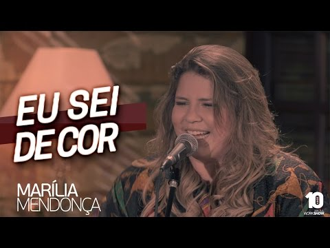 Lendas da Música: Marilia Mendonça > Eu Sei de Cor > Video clip e letra da música
